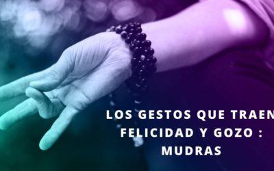 Mudras: los gestos que traen FELICIDAD
